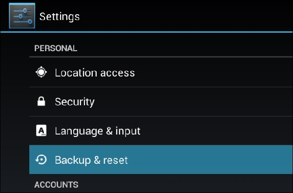 restore android to previous state-Scroll down to Backup & Reset