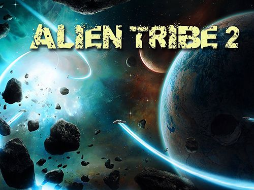 Best iPhone Games - Alien Tribe 2