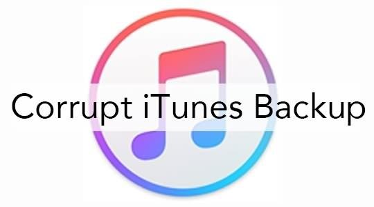 corrupt iTunes backup
