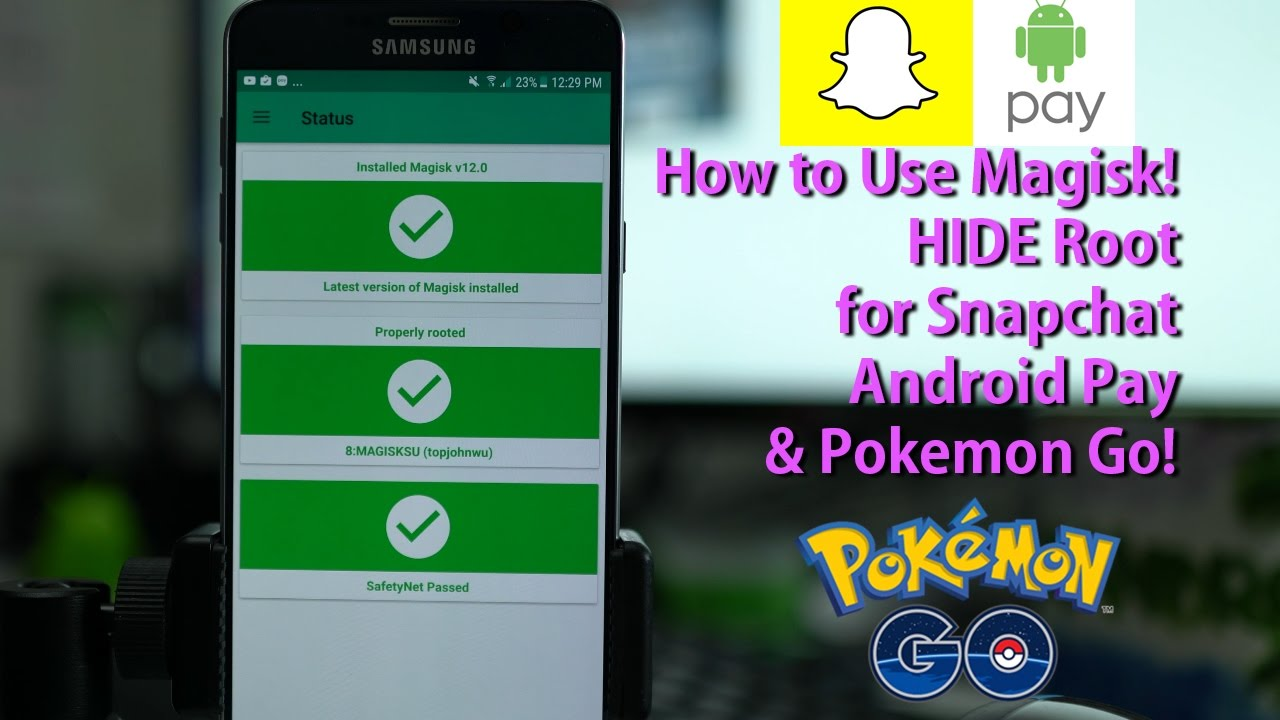Hide Root from Apps like Snapchat, Pokémon Go, Android Pay