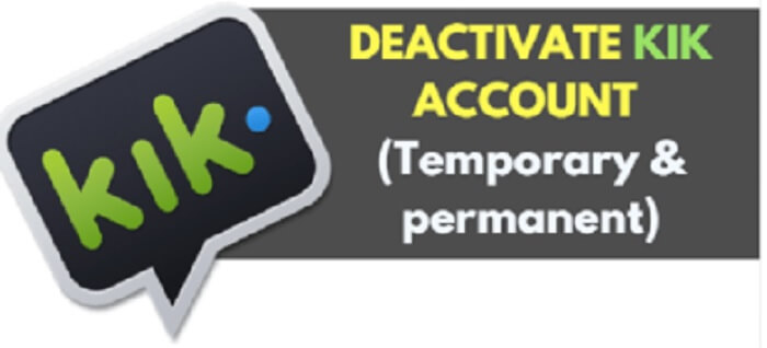 deactivate Kik account - 2 choices