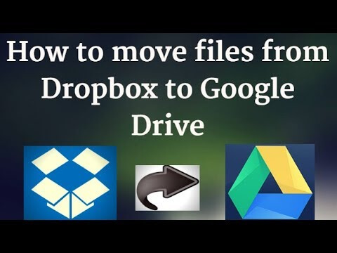 move files from Dropbox to Google Drive