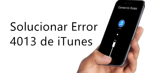 reparar error 4013 de iphone
