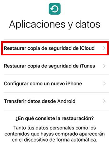 recuperar datos de ios 12-Restaurar desde Respaldo de iCloud