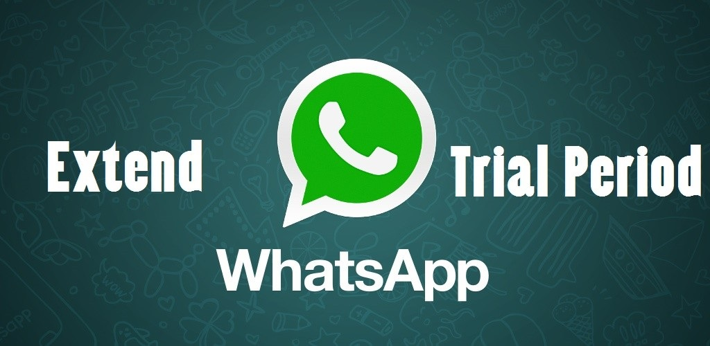 whatsapp tricks and tips-Extend your Free WhatsApp Trial