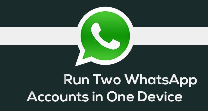 whatsapp tricks and tips-Multiple WhatsApp Accounts in One Single Device