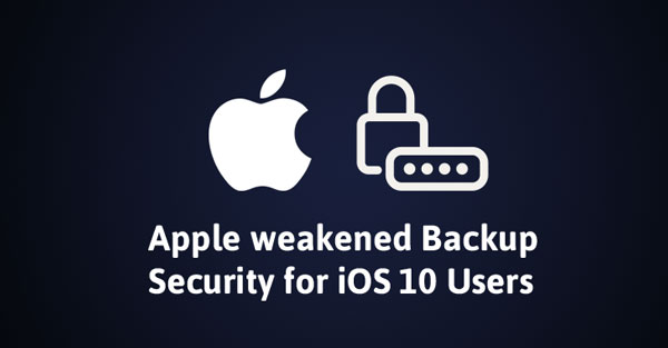 ios 10 backup weakness